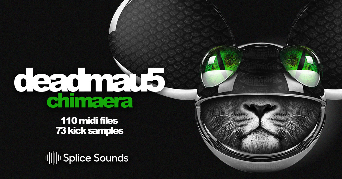 deadmau5 - Chimaera - Samples & Loops - Splice Sounds