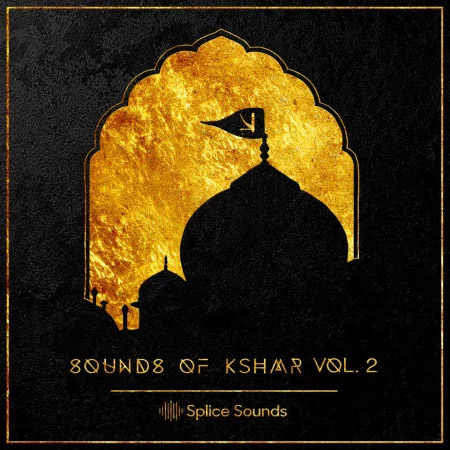 Sounds of KSHMR Vol  2 - Samples & Loops - Splice Sounds