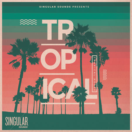 Tropical House By Singular Sounds